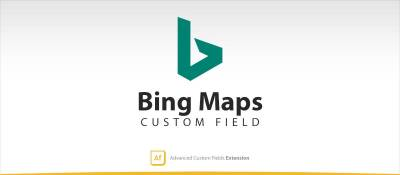 Bing Maps - Advanced Custom Fields